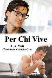 PER CHI VIVE