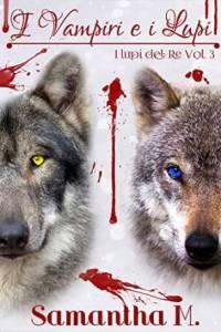 i vampiri e i lupi