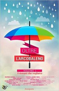 OLTRE L'ARCOBALENO_